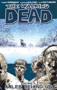 The Walking Dead, Vol. 2: Miles Behind Us TPB