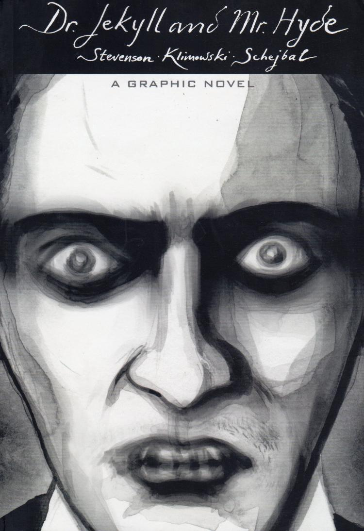 Dr. Jekyll And Mr. Hyde A Graphic Novel TPB