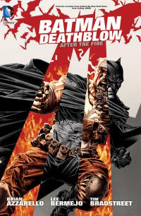 Batman Deathblow : After The Fire Deluxe Edition HC