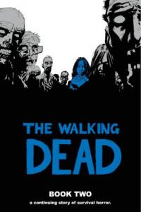 The Walking Dead, Book Two HC