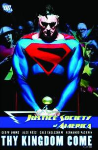 Justice Society of America : Thy Kingdom Come Vol.1 HC