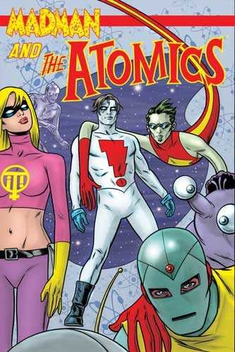 Madman and the Atomics TPB