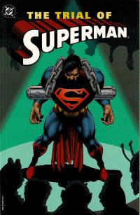 Superman: The Trial of Superman TPB