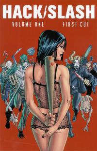 Hack/Slash Volume 1: First Cut TPB (New Printing)