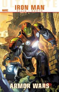 Ultimate Comics Iron Man: Armor Wars TPB