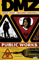 DMZ Vol.3: Public Works