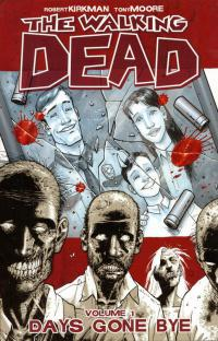 The Walking Dead, Vol. 1: Days Gone Bye TPB
